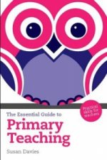 Essential Guide to Primary Teaching