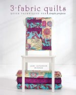 Simple 3-Fabric Quilts