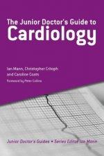 Junior Doctor's Guide to Cardiology
