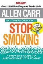 Illustrated Easy Way to Stop Smoking