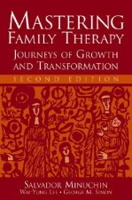Mastering Family Therapy
