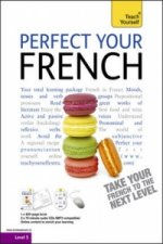 Teach Yourself Perfect Your French Complete Course
