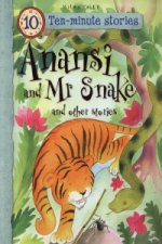 Anansi and Mr Snake and Other Stories