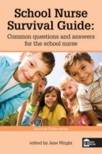 School Nurse Survival Guide