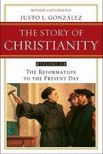 Story of Christianity Volume 2