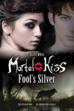 Mortal Kiss: Love Never Dies
