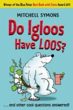 Do Igloos Have Loos?