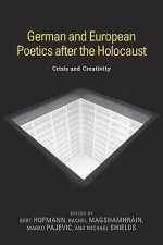 German and European Poetics after the Holocaust