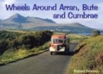 Wheels Around Arran,Bute and Cumbrae