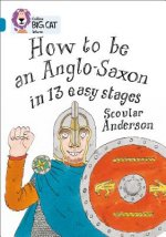 How to be an Anglo Saxon