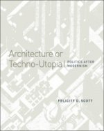Architecture or Techno-Utopia