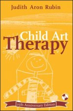 Child Art Therapy 25th Anniversary Edition