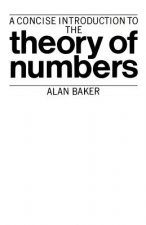 Concise Introduction to the Theory of Numbers
