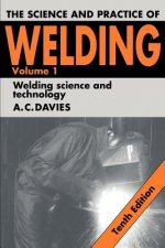 Science and Practice of Welding
