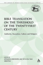 Bible Translation on the Threshold of the Twenty-First Centu