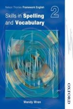 Nelson Thornes Framework English Skills in Spelling and Voca