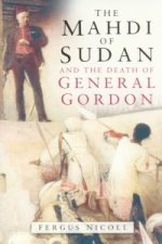 Mahdi of Sudan and the Death of General Gordon