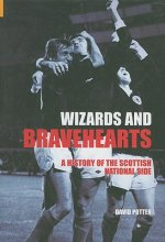Wizards and Bravehearts