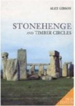 Stonehenge and Timber Circles