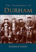 Coalminers of Durham