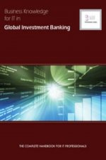 Business Knowledge for IT in Global Investment Banking