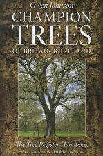 Champion Trees of Britain and Ireland: The Tree Register Han