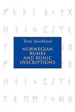 Norwegian Runes and Runic Inscriptions