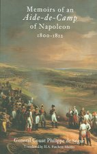 Memoirs of an Aide De Camp of Napoleon, 1800-1812