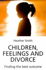 Children, Feelings and Divorce