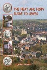 Neat and Nippy Guide to Lewes