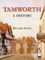 Tamworth: a History