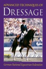 Advanced Techniques of Dressage
