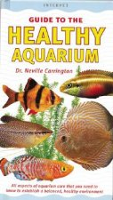 Interpet Guide to the Healthy Aquarium