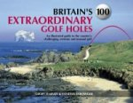 Britain's 100 Extraordinary Golf Holes