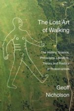 Lost Art of Walking