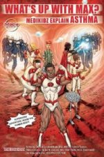 What's Up with Max? Medikidz Explain Asthma