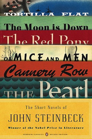 Short Novels of John Steinbeck (Penguin Classics Deluxe Edition)