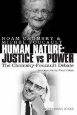 Human Nature: Justice Versus Power