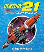 Century 21: Classic Comic Strips from the Worlds of Gerry An