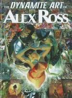 Dynamite Art of Alex Ross