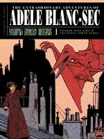 Extraordinary Adventures of Adele Blanc-Sec