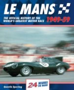 Le Mans 24 Hours: The Official History of the World's Greate