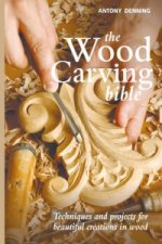 Wood Carving Bible