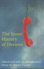 Inner History of Devices
