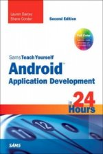 Sams Teach Yourself Android Application Development in 24 Ho