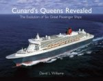 Cunards Queens Revealed