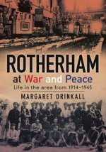 Rotherham at War and Peace
