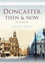 Doncaster Then & Now