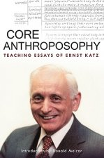 Core Anthroposophy