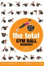 Total Gym Ball Workout
